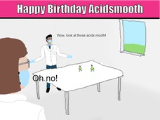 Wow, look at those acids mooth! Oh no!