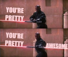 YOU'RE PRETTY YOU'RE PRETTY AWESOME