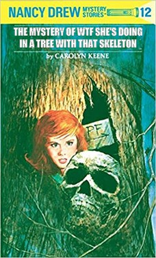HAS SOME WEIRD-ASS FETISHES THE MYSTERY OF WTF SHE'S DOING IN A TREE WITH THAT SKELETON