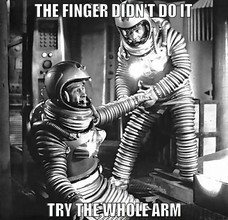 The finger didn't do it, try pulling the whole arm. THE FINGER DIDN'T DO IT TRY THE WHOLE ARM