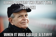 I LIKED BONERS THE FIRST TIME I GOT ONE WHEN IT WAS CALLED A STIFFY