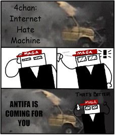 4chan: Internet Hate Machine ANTIFA IS COMING FOR YOU
