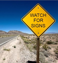 WATCH FOR SIGNS SIGNS